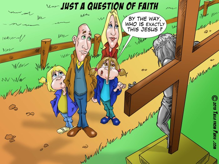 just a question of faith